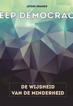 Deep Democracy - De Wijsheid van de minderheid